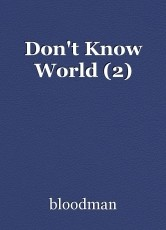 Don't Know World (2)