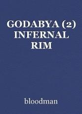 GODABYA (2) INFERNAL RIM