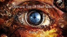 Opening Day Of Mad Season