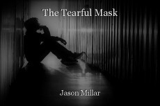 The Tearful Mask