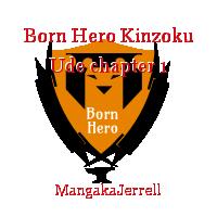 Born Hero Kinzoku Ude chapter 1
