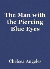 The Man with the Piercing Blue Eyes