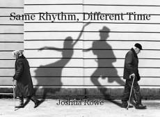 Same Rhythm, Different Time