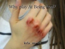 Why play At Being Real?