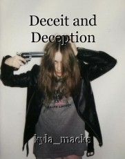 Deceit and Deception