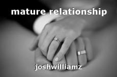 mature relationship