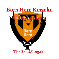 Born Hero Kinzoku Ude chapter 2