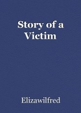 Story of a Victim