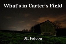 What's in Carter's Field