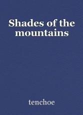 Shades of the mountains