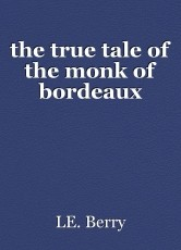 the true tale of the monk of bordeaux