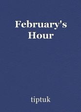 February's Hour