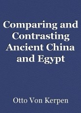 Comparing and Contrasting Ancient China and Egypt