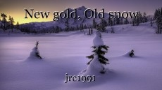 New gold, Old snow