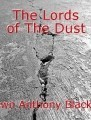 The Lords of The Dust