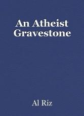 An Atheist Gravestone