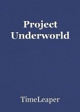 Project Underworld