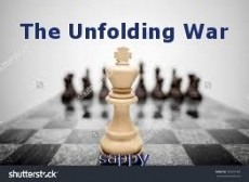 The Unfolding War