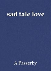 sad tale love