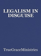LEGALISM IN DISGUISE