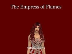 The Empress of Flames
