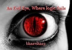 An Evil Eye, Where logic fails