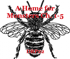 A Home for Monsters Ch. 1-5