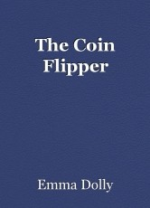 The Coin Flipper