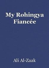 My Rohingya Fiancée