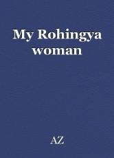 My Rohingya woman