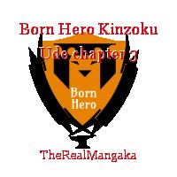 Born Hero Kinzoku Ude chapter 3