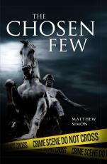 The Chosen Few: Opening Chapters