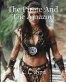The Pirate And The Amazon