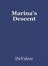 Marina's Descent