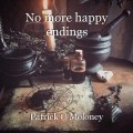 No more happy endings