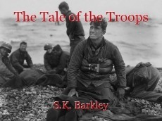 The Tale of the Troops