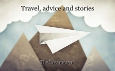 Travel, advice and stories