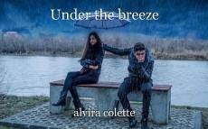 Under the breeze