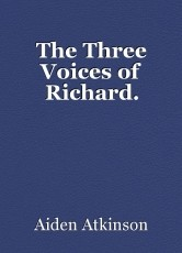 The Three Voices of Richard.
