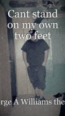 Cant stand on my own two feet