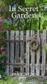 In Secret Garden