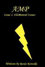 Amp: Issue 1, EleMental Issues (Script)