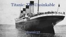 Titanic: The Unsinkable
