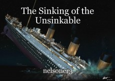 The Sinking of the Unsinkable