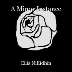A Minor Instance