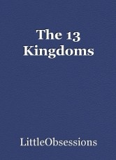 The 13 Kingdoms