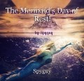 The Mermaid's Day of Rest!