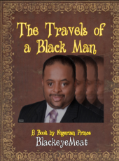 The Travels of a Black Man