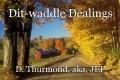 Dit-waddle Dealings