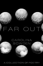 Far Out: A Collection of Poetry